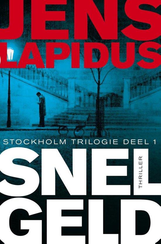 De Stockholm-trilogie 1 - Snel geld - Jens Lapidus |
