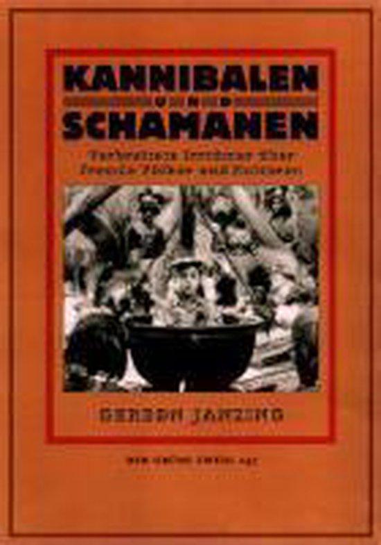 Kannibalen und Schamanen