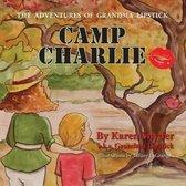Camp Charlie, the Adventures of Grandma Lipstick