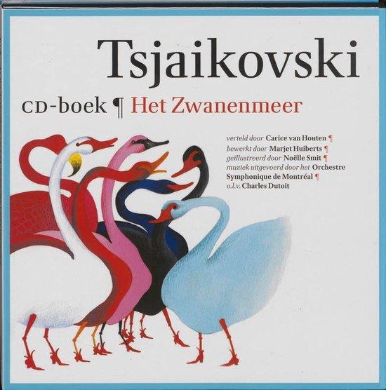 Boek cover Tsjaikovski Het Zwanenmeer van Marjet Huiberts (Paperback)