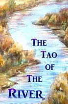 The Tao of the River