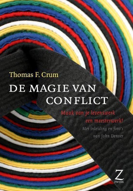 De magie van conflicten - Thomas F. Crum |