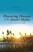 Flowering Dreams in the Desert Myths
