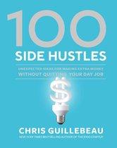 Boek cover 100 Side Hustles van Chris Guillebeau (Hardcover)