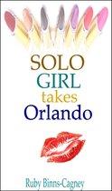 Solo Girl Takes Orlando