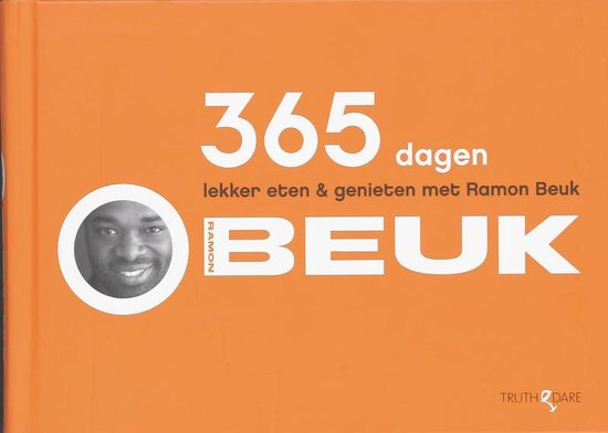 Boek cover 365 dagen lekker eten & genieten met Ramon Beuk van Ramon Beuk (Hardcover)