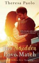 Her Forbidden Love Match