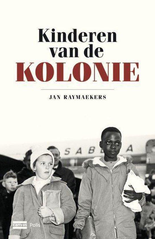 Kinderen van de kolonie - Jan Raymaekers | Fthsonline.com