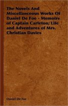 Omslag The Novels And Miscellanceous Works Of Daniel De Foe - Memoirs of Captain Carleton; Life and Adventures of Mrs. Christian Davies