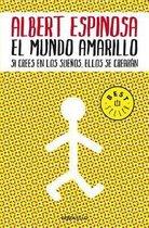 El mundo amarillo: Como luchar para sobrevivir me enseno a vivir / The Yellow World