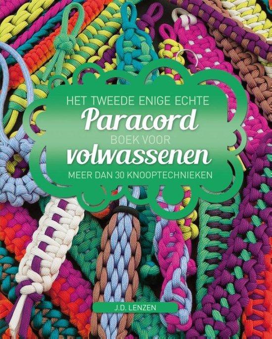 Het tweede enige echte paracordboek voor volwassenen - J.D. Lenzen |