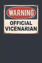 Warning Official Vicenarian