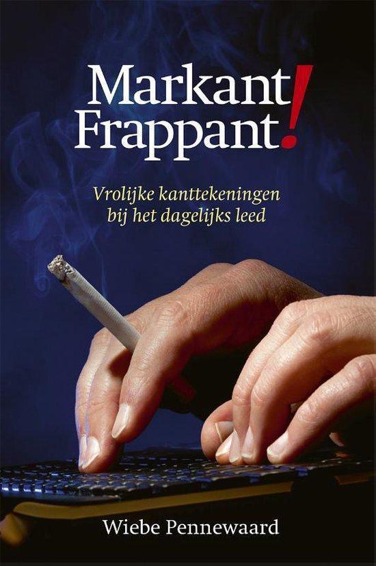 Markant Frappant - Wiebe Pennewaard   Fthsonline.com