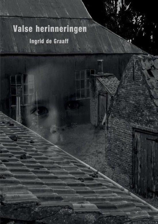 Valse herinneringen - Ingrid de Graaff | Fthsonline.com