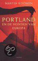 Portland En De Honden Van Europa