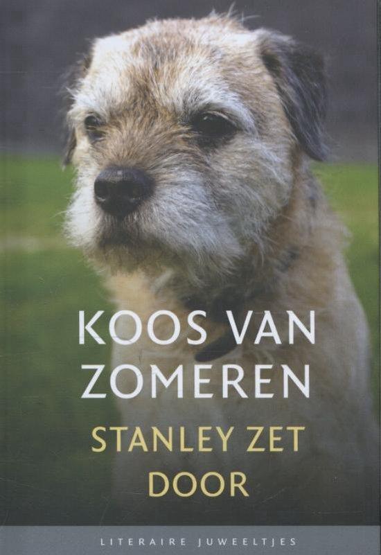 Literaire Juweeltjes - Stanley zet door - Koos van Zomeren |