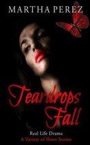Teardrops Fall