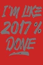 I'm Like 2017% Done