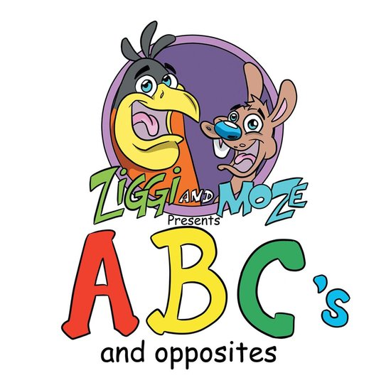 Ziggi and Moze Present ABC's and Opposites