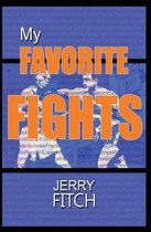 My Favorite Fights