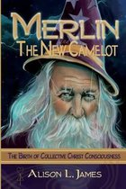 Merlin and the New Camelot