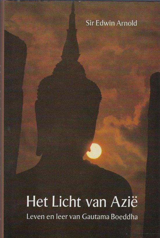 Het licht van Azië. Leven en leer van Guatama Boeddha. - Edwin Arnold pdf epub