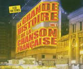 Grande Histoire Chanson Francaise