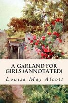 A Garland for Girls (Annotated)
