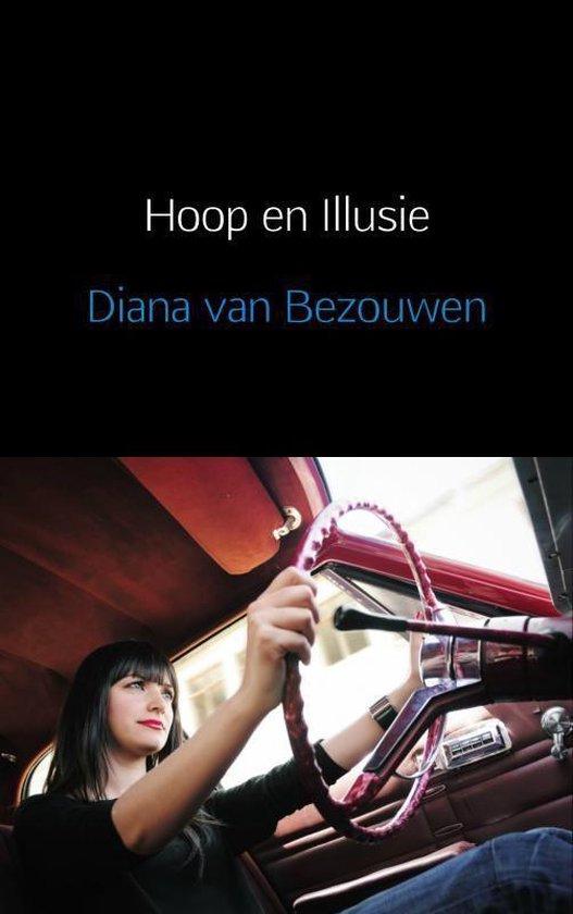Hoop en illusie - Diana van Bezouwen |