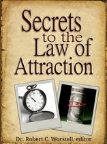 Secrets to the Law of Attraction