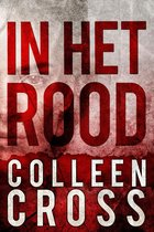 In het rood - Katerina Carter Kleur van Geld mysteries