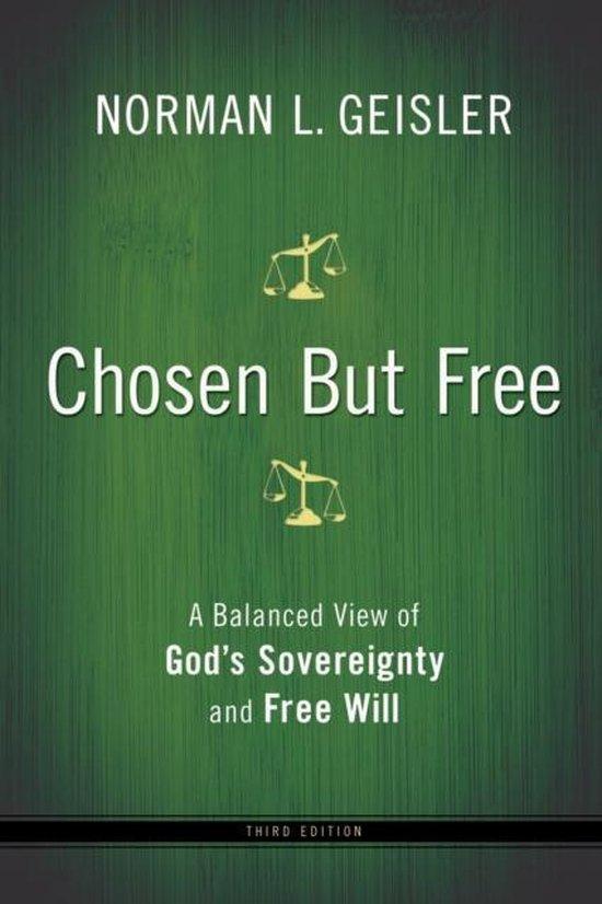 Boek cover Chosen But Free van Norman L. Geisler (Paperback)
