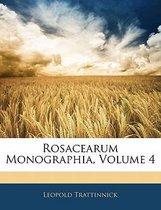Rosacearum Monographia, Volume 4