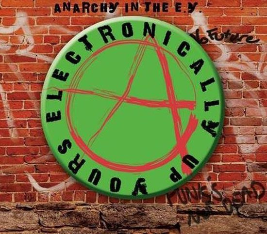 Anarchy In The E.Y. - Eletronically