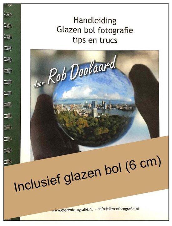 Handleiding Glazen bol fotografie - Rob Doolaard |