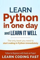 Learn Python in One Day and Learn It Well