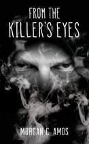 From the Killer's Eyes