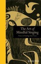 Art of Mindful Singing