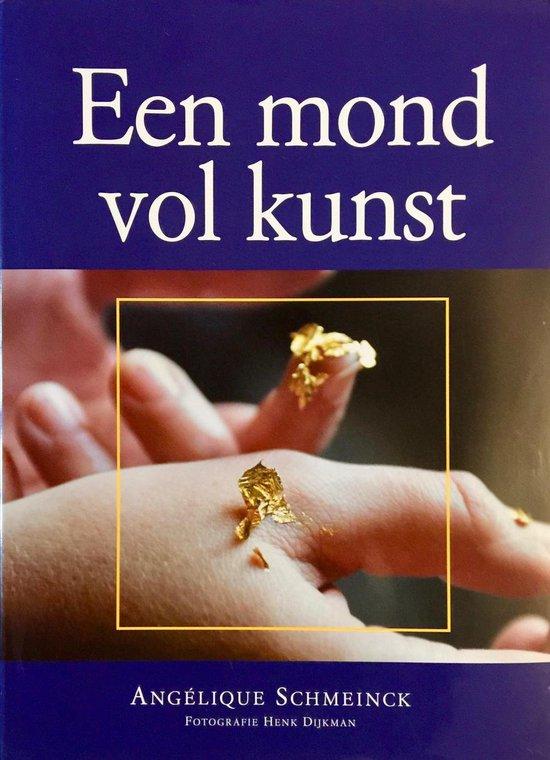 Een Mond Vol Kunst - Angélique Schmeinck pdf epub