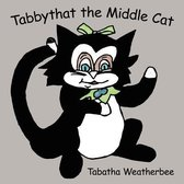 Tabbythat the Middle Cat