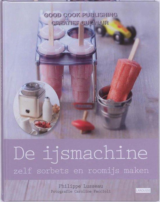 Cover van het boek 'De IJsmachine - sorbets & glaces'