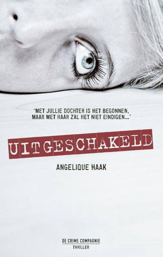 Uitgeschakeld - Angelique Haak | Fthsonline.com