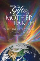 Gifts of Mother Earth