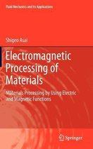 Electromagnetic Processing of Materials