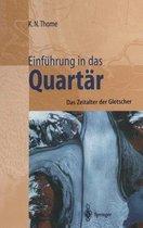 Einfuhrung in Das Quartar