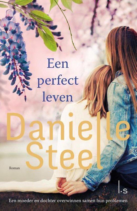 Een perfect leven - Danielle Steel |