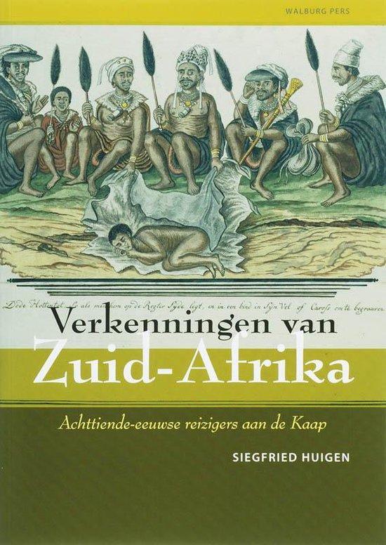 Verkenningen van Zuid-Afrika - S. Huigen  