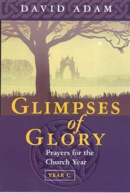 Glimpses Of Glory