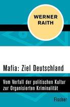 Mafia: Ziel Deutschland