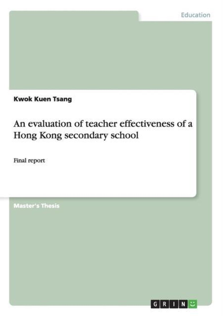 An evaluation of teacher effectiveness of a Hong Kong secondary school